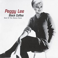 Peggy Lee – Black Coffee: Best of the Decca Years