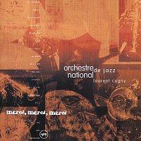 Orchestre National De Jazz – Merci Merci Merci