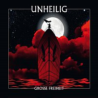 Unheilig – Grosse Freiheit [Digital Version]