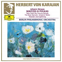 Berliner Philharmoniker, Herbert von Karajan – Strauss, Johann and Josef: Waltzes and Polkas