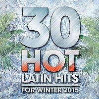 Henry Mendez – 30 Hot Latin Hits for Winter 2015