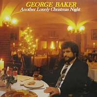 George Baker – Another Lonely Christmas Night [Remastered]