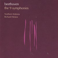 Richard Hickox, Northern Sinfonia of England – Beethoven: The 9 Symphonies