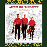 The Kingston Trio – ...From the Hungry i (HD Remastered)