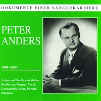Peter Anders – Dokumente einer Sangerkarriere - Peter Anders