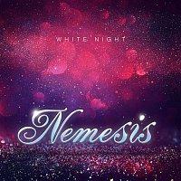 Nemesis – White Night