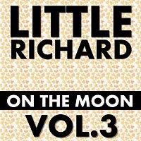 Little Richard – On The Moon Vol. 3