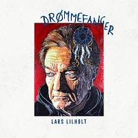 Lars Lilholt – Drommefanger