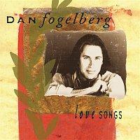 Dan Fogelberg – Love Songs