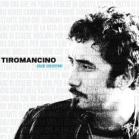 Tiromancino – The Virgin Collection: Due Destini