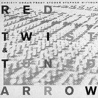 Christy Doran, Fredy Studer, Stephan Wittwer – Red Twist & Tuned Arrow