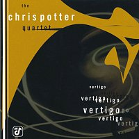 Chris Potter Quartet – Vertigo