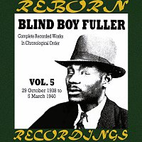 Blind Boy Fuller – Complete Recorded Works, Vol. 5 (1938-1940) (HD Remastered)