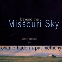 Charlie Haden, Pat Metheny – Beyond The Missouri Sky