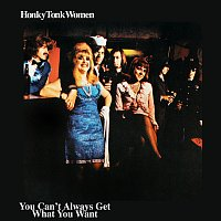 The Rolling Stones – Honky Tonk Women / You Can't Always Get What You Want
