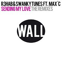 R3hab & Swanky Tunes – Sending My Love (feat. Max C) [The Remixes]