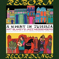 Art Blakey's Jazz Messengers – A Night in Tunisia, The Complete Sessions (Blue Bird First, HD Remastered)