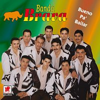Banda Brava – Bueno pa' Bailar