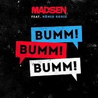 Madsen – Bumm! Bumm! Bumm! (feat. Konig Boris)