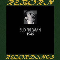 Bud Freeman – 1946 (HD Remastered)