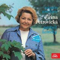 Jiřina Petrovická – Národní umělkyně Jiřina Petrovická - Portrét herečky