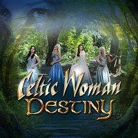 Celtic Woman – Destiny