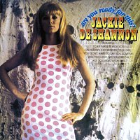 Jackie DeShannon – Are You Ready For This?