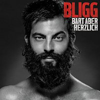Bligg – Bart aber herzlich [Deluxe Edition]