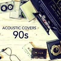 Různí interpreti – Acoustic Covers 90s