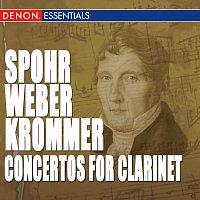 Různí interpreti – Spohr - Weber - Krommer: Works for Clarinet & Orchestra