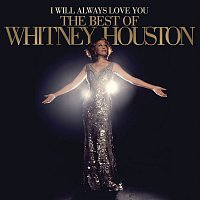 Whitney Houston – I Will Always Love You: The Best Of Whitney Houston