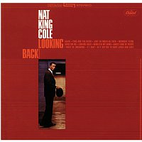 Nat King Cole – Looking Back