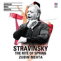 Australian World Orchestra, Zubin Mehta – Stravinsky: The Rite Of Spring