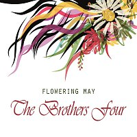 The Brothers Four – Flowering May