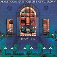 Arnett Cobb, Dizzy Gillespie, Jewel Brown – Show Time