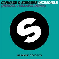 Carnage, Borgore – Incredible (Heroes X Villains Remix)