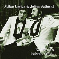 Milan Lasica & Július Satinský – Koncert pre bubon a sekeru