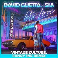 David Guetta – Let's Love (feat. Sia) [Vintage Culture, Fancy Inc Remix]