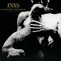 INXS – Shabooh Shoobah [Remastered]