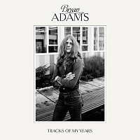 Bryan Adams – Tracks Of My Years [Deluxe]