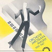Orchestr Jaroslava Maliny – Orchestr Jaroslava Maliny 1939 - 1947