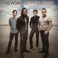 Newsboys – Born Again: Miracles Edition
