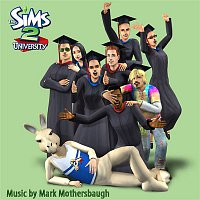 Mark Mothersbaugh – The Sims 2: University (Original Soundtrack)