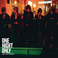 One Night Only – Just For Tonight [eSingle]