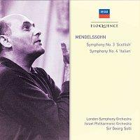 "London Symphony Orchestra, Israel Philharmonic Orchestra, Sir Georg Solti – Mendelssohn: Symphony No.3 - ""Scottish""; Symphony No.4 - ""Italian"""
