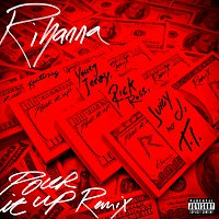 Rihanna, Young Jeezy, Rick Ross, Juicy J, T.I. – Pour It Up [Remix]