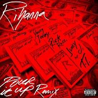 Rihanna, Young Jeezy, Rick Ross, Juicy J, T.I. – Pour It Up [Remix]