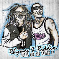 Rhymes, Riddim – Dodar dom med karlek EP