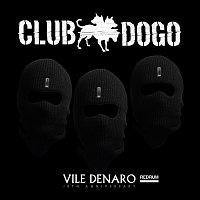 Club Dogo – Vile Denaro Redrum