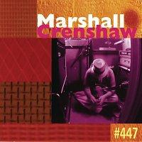Marshall Crenshaw – #447
